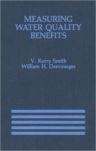 Measuring Water Quality Benefits (International Series in Economic Modelling)