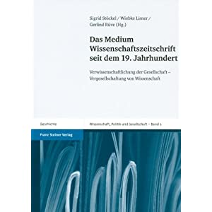 eBook Cover für  Das Medium Wissenschaftszeitschrift seit dem 19 Jahrhundert Verwissenschaftlichung der Gesellschaft Vergesellschaftung von Wissenschaft Wissenschaft Politik Und Gesellschaft