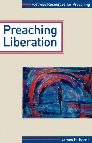 PREACHING LIBERATION (Fortress Resources for Preaching)