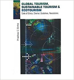 Global Tourism, Sustainable Tourism & Ecotourism: Code of