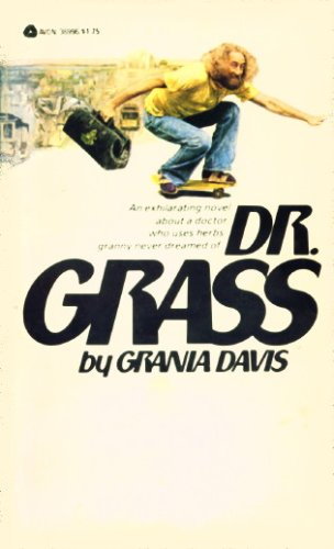 Dr. Grass by Grania Davis