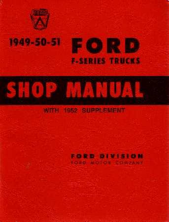 1949 1950 1951 1952 Ford Pickup Truck Shop Manual