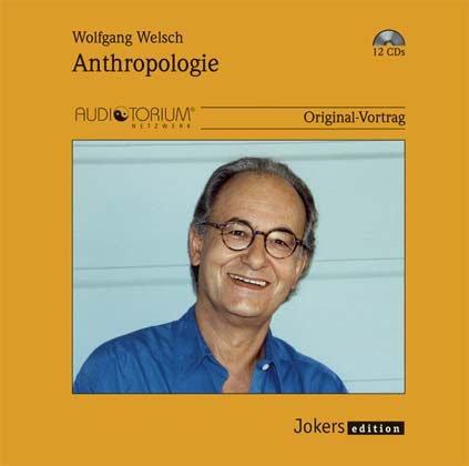 wolfgang-welsch-jok1950c-anthropologie-cds