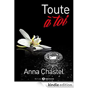 Toute à toi - Volume 3 (French Edition)