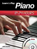 img - for [(Learn to Play Piano in 24 Hours )] [Author: John Dutton] [Jan-2009] book / textbook / text book