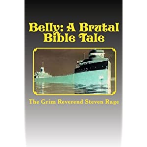Belly: A Brutal Bible Tale