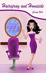 Hairspray and Homicide (A Bekki the Beautician Cozy Mystery)