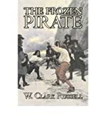 img - for [ The Frozen Pirate Russell, W. Clark ( Author ) ] { Hardcover } 2007 book / textbook / text book