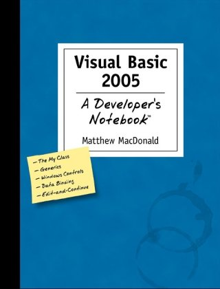 Visual Basic 2005: A Developer's Notebook