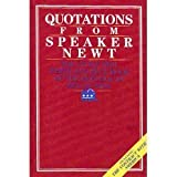 Quotations from Speaker Newt: The Little Red, White and Blue Book of the Republican Revolution (076110092X) by Gingrich, Newt