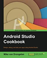Android Studio Cookbook Front Cover