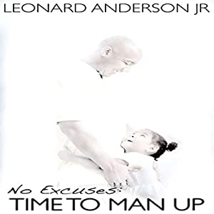 No Excuses: Time To Man Up Audiobook