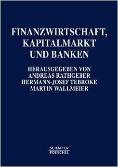 Finanzwirtschaft kapitalmarkt und banken manfred steiner andreas rathgeber hermann josef - Banken steiner ...