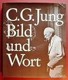 C. G. Jung: Bild und Wort (German Edition) (3530398039) by Jaffe, Aniela