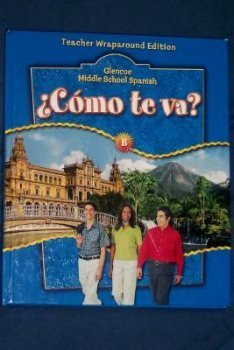 Como Te Va?: Vol B, Teachers Wraparound Edition (Spanish Edition)