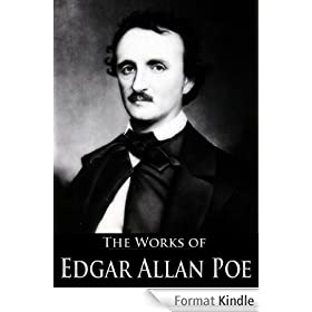 The Complete Works of Edgar Allan Poe: The Raven, The Lighthouse, The Pit and the Pendulum, The Black Cat, and More: 205 Tales, Novels, Drama, Essays and Articles (English Edition)