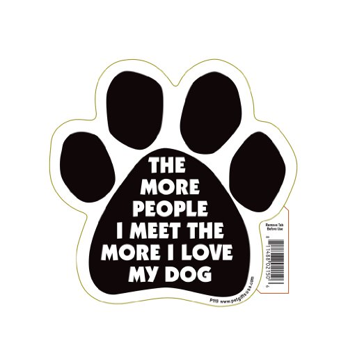 the more people i meet love my dog magnet