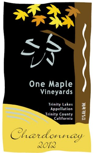 2012 One Maple Winery Chardonnay 750 mL (Trinity River Ca compare prices)