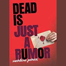 Dead Is Just a Rumor (       UNABRIDGED) by Marlene Perez Narrated by Suzy Jackson