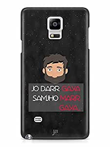 YuBingo Jo Darr Gaya, Samajh Gaya…… Designer Mobile Case Back Cover for Samsung Galaxy Note 4