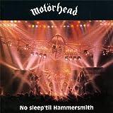 Motorhead No Sleep 'til Hammersmith: Complete Edition