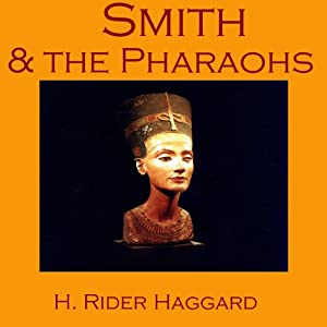 Smith and the Pharaohs Audiobook