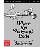 Image of Where the Sidewalk Ends 30th Anniversary Edition (rpkg): Poems and Drawings