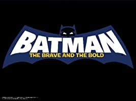 Batman: The Brave and the Bold: The Complete First Season [HD]