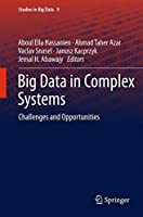 Big Data in Complex Systems: Challenges and Opportunities Front Cover
