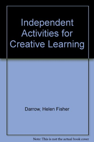 Independent Activities for Creative Learning