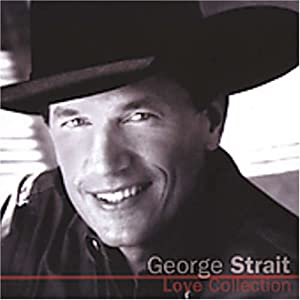 George Strait - Love Collection (disc 1)