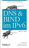 DNS und BIND im IPv6 - kurz & gut