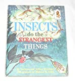img - for Insects Do the Strangest Things (Random House Step-Up Books, 4) book / textbook / text book