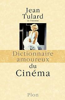 Dictionnaire amoureux du cinéma, Tulard, Jean