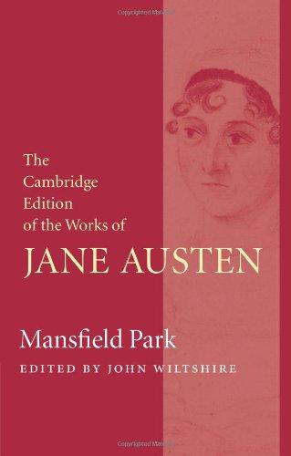 Mansfield Park (die Werke von Jane die Cambridge-Edition von Austen)