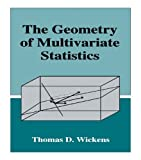 img - for The Geometry of Multivariate Statistics book / textbook / text book