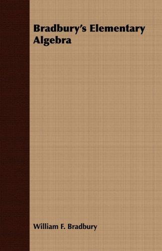 Bradbury's Elementary Algebra