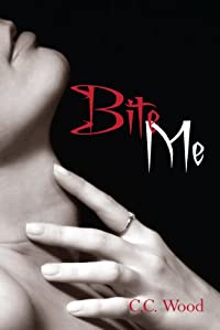 Bite Me by C.C. Wood ebook deal