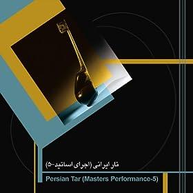 Persian Tar, Vol. 5