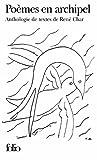 Poemes En Archipel (Folio) (French Edition) (2070343758) by Char, Rene
