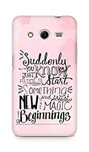 AMEZ start something new and the magic begins Back Cover For Samsung Galaxy Core 2