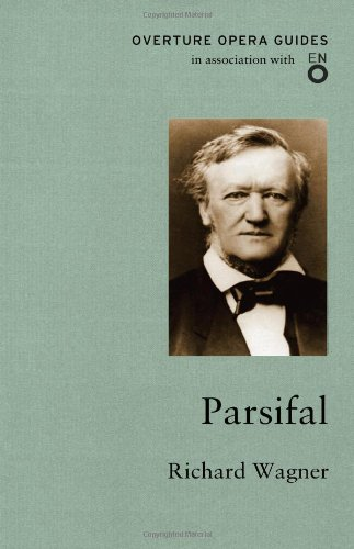 Parsifal (Overture Opera Guides)