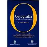 Ortografía de la lengua española. Edición coleccionista (NUEVAS OBRAS REAL ACADEMIA)