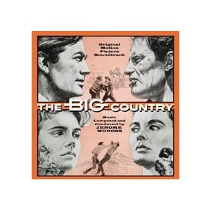 THE BIG COUNTRY [Soundtrack]