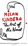 The Art of the Novel (Perennial Classics) (0060093749) by Milan Kundera