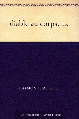 Raymond Radiguet - diable au corps, Le (French Edition)