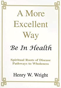 "Cover of ""A More Excellent Way:  Be In He..."