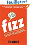 Fizz: Harness the Power of Word of Mo...