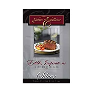 Gift Certificate - Edible Inspirations from Entrees to Excellence