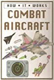Combat aircraft (How it works)